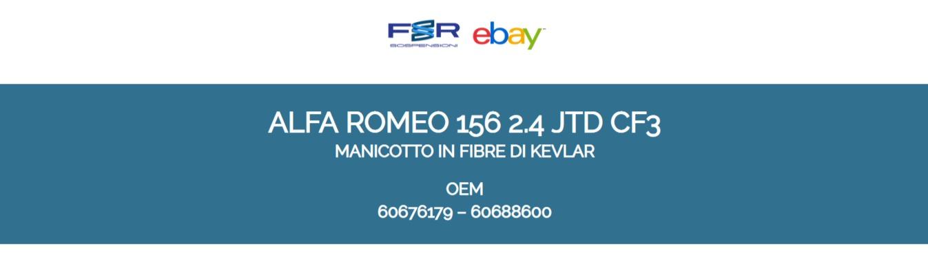 MANICOTTO INTERCOOLER TUBO ARIA ALFA ROMEO 156 2.4 JTD CF3 60676179 60688600